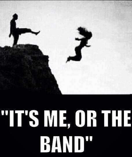me or the band