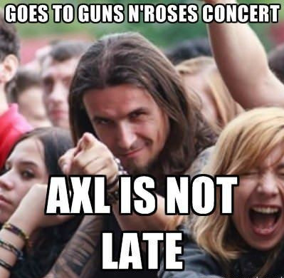 axl rose late